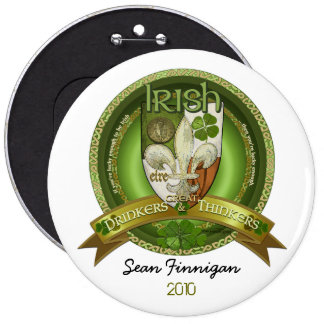 Drinkers & Thinkers - Irish Blessings Pinback Button