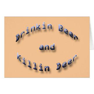 Drinkin Beer and Killin Deer blue Card