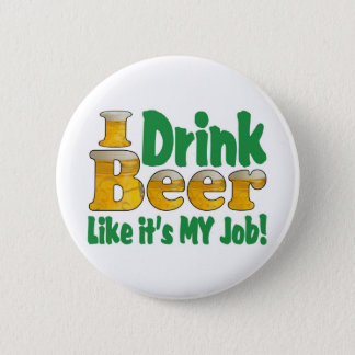 Drinkin Beer Job Button