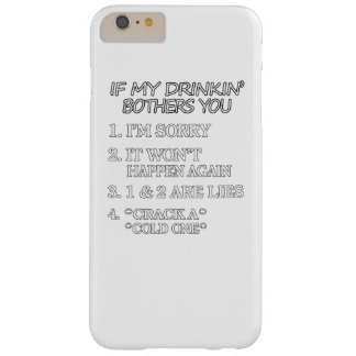 Drinkin bothers you barely there iPhone 6 plus case