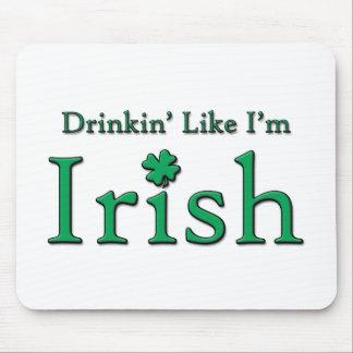Drinkin como soy irlandés mousepads