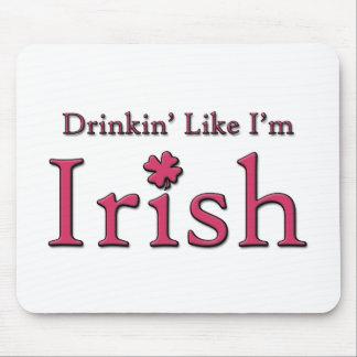 Drinkin como soy irlandés mouse pad