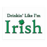 Drinkin' Like I'm Irish Post Card