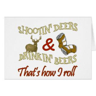Drinking Beer Shooting Deer Card