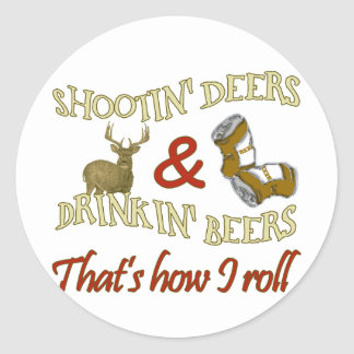 Drinking Beer Shooting Deer Classic Round Sticker
