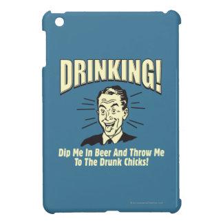 Drinking: Dip Beer Throw Drunk Chicks iPad Mini Case