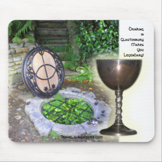 Drinking in Glastonbury Makes You Legendar... Mouse Pad