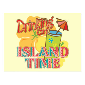 Drinking on Island Time Post Cards