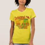 Drinking on Island Time T Shirt