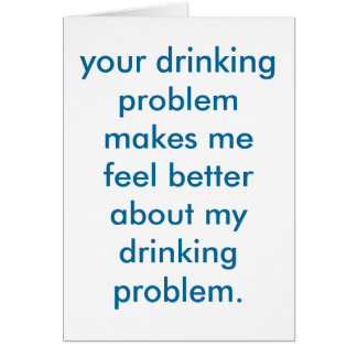 drinking problem. card