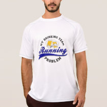 Drinking Team Has Running Problem Champion SS T-Shirt