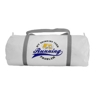 Drinking Team Has Running Problem Duffle Bag