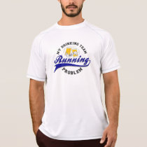 Drinking Team Has Running Problem New Balance SS T-Shirt