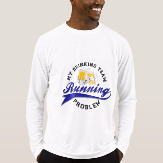 Drinking Team Has Running Problem Sport-Tek LS T-Shirt