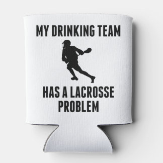Drinking Team Lacrosse Problem Can Cooler