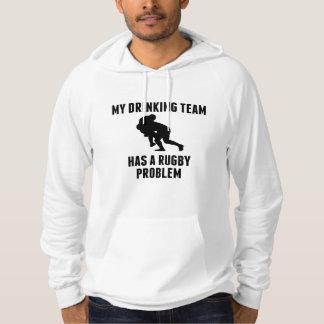 Drinking Team Rugby Problem Sweatshirts