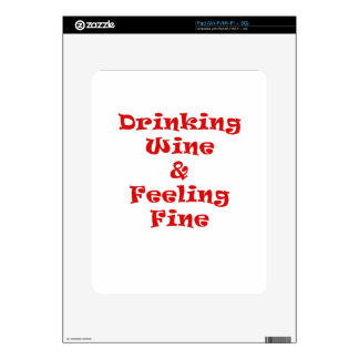 Drinking Wine and Feeling Fine Skins For The iPad