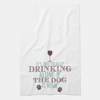 Drinking With The Dog | Funny Kitchen Towel