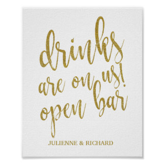 Drinks are on us! Bar Glitter 8x10 Wedding Sign