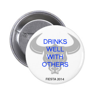 DRINKS WELL PINBACK BUTTONS