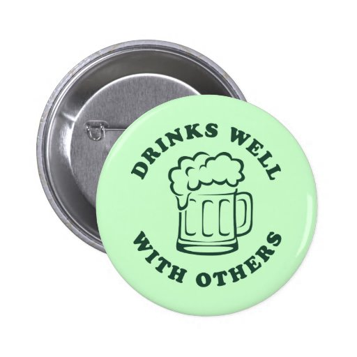 Drinks Well With Others Buttons
