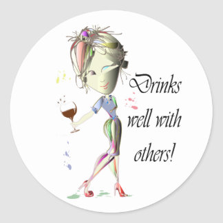 Drinks well with others, funny Wine art Classic Round Sticker