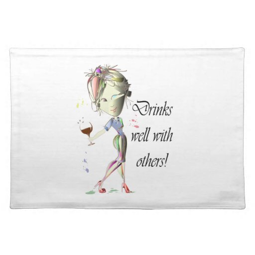 Drinks well with others, funny Wine art Placemat