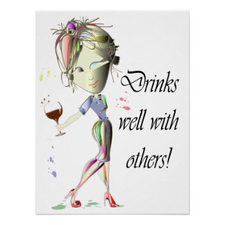 Drinks well with others, funny Wine art Poster