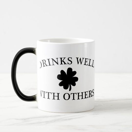 Drinks Well With Others Magic Mug