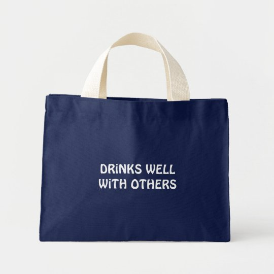 Drinks Well With Others Mini Tote Bag