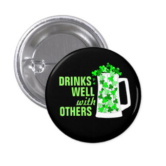 Drinks Well with Others Mugs o' Shamrocks Buttons