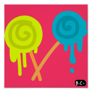 Dripping Lolly Poster