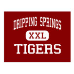 Dripping Springs - tigres - Dripping Springs Postal