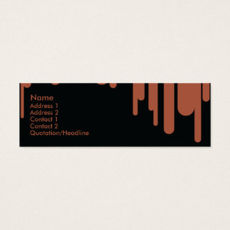 Drips - Skinny Mini Business Card