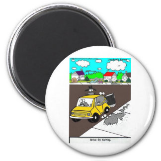 Drive-By Salting Slug Gangs Funny Gifts & Tees 2 Inch Round Magnet