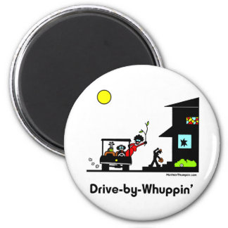 Drive-By-Whuppin 2 Inch Round Magnet
