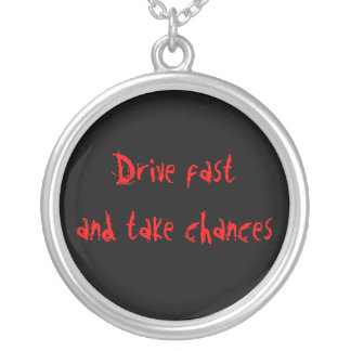 Drive fast, round pendant necklace