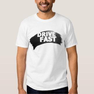 Drive Fast T-Shirt