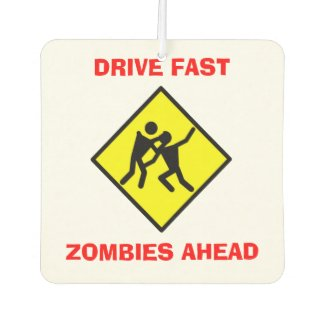Drive Fast Zombies