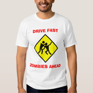 Drive Fast Zombies Tees