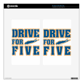 DRIVE FOR FIVE KINDLE FIRE DECALS