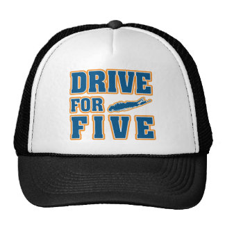 DRIVE FOR FIVE TRUCKER HAT