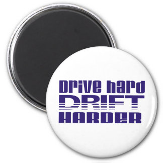 drive hard drift harder 2 inch round magnet