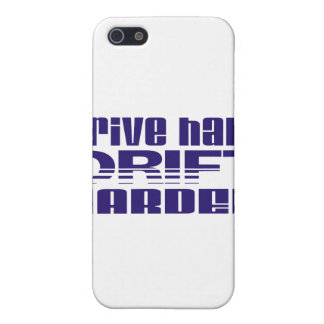 drive hard drift harder cover for iPhone SE/5/5s