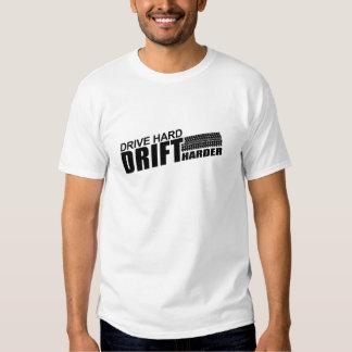 Drive Hard Drift Harder T Shirt