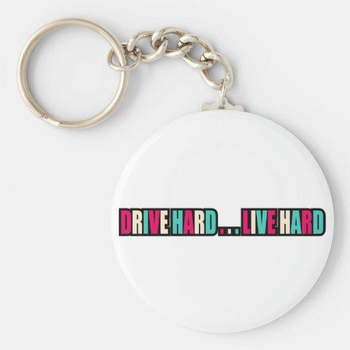 Drive Hard... Live Hard Basic Round Button Keychain