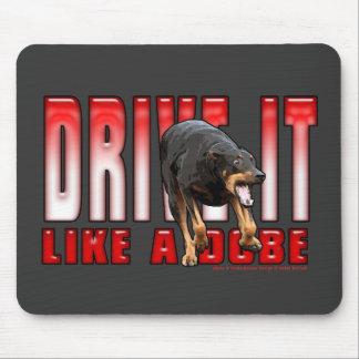 Drive it like a Dobe Mouse Pad