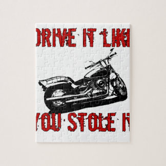 Drive it like you stole it - Bike/Chopper Jigsaw Puzzle