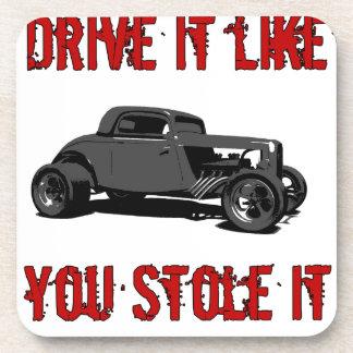 Drive it like you stole it - hot rod drink coaster
