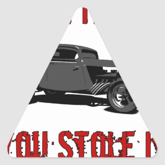 Drive it like you stole it - hot rod triangle sticker